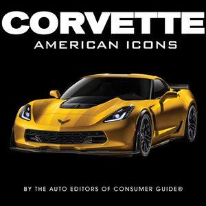 Corvette - American Icons Hardcover New